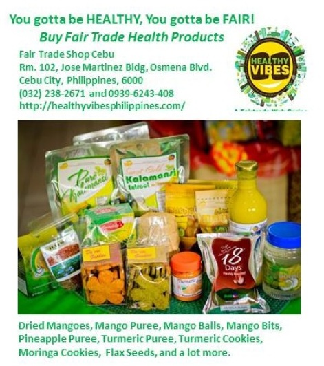 FAIR TRADE CEBU You Gotta be Healthy, You gotta Be Fair